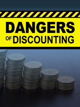 Dangers of Discounting