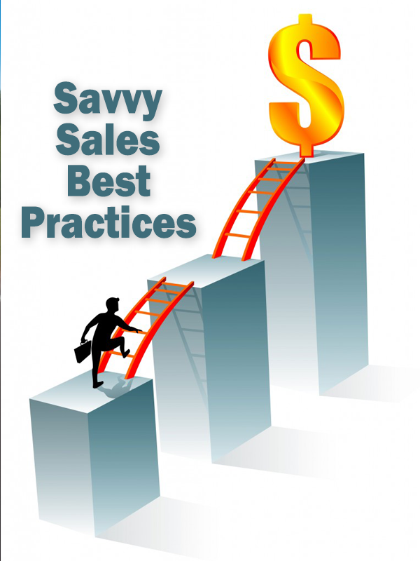 Savvy Sales Best Practices